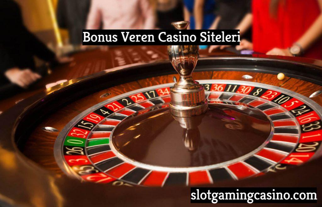 bonus-veren-casino-siteleri