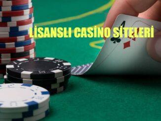 lisanslı casino siteleri