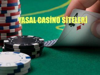 Yasal Casino Siteleri