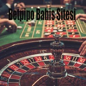 Betpipo Bahis Sitesi