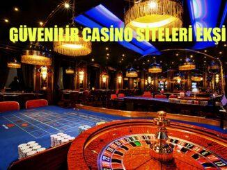Güvenilir Casino Siteleri Ekşi