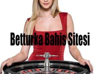 betturka bahis sitesi