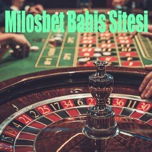 Milosbet Bahis Sitesi